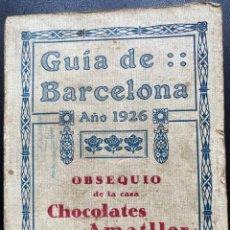 Coleccionismo Papel Varios: GUÍA DE BARCELONA AÑO 1926. Lote 237111700