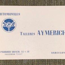 Coleccionismo Papel Varios: ANTIGUA TARJETA PUBLICIDAD TALLERES AYMERICH BARCELONA. Lote 237575925