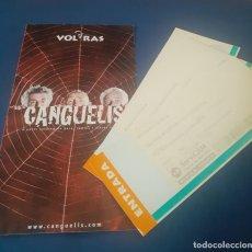 Coleccionismo Papel Varios: LOTE DE 3 ENTRADAS Y PROGRAMA DE MANO DE LA OBRA CANGUELIS DE VOLRAS. Lote 238368650