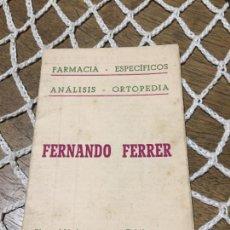 Coleccionismo Papel Varios: ANTIGUO PROSPECTO / FOLLETO DE FARMACIA FERNANDO FERRER MANRESA CALENDARIO AÑO 1951. Lote 241734540