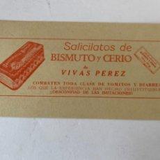 Coleccionismo Papel Varios: PUBLICIDAD DE SALICILATOS DE BISMUTO Y CERIO DE VIVAS PÉREZ. Lote 242345625