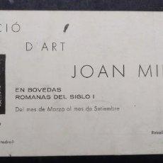 Coleccionismo Papel Varios: FOLLETO EXPOSICION DE ARTE JOAN MIRO EN LA CUEVA - TARRAGONA. Lote 243268200