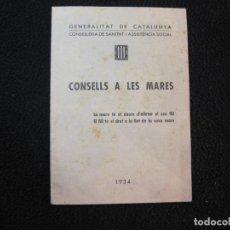 Coleccionismo Papel Varios: GENERALITAT DE CATALUNYA-CONSELLS A LES MARES-ANY 1934-VER FOTOS-(K-1914). Lote 243655225