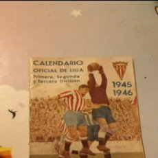 Coleccionismo Papel Varios: CALENDARIO OFICIAL DE LIGA 1945- 1946. Lote 244443195