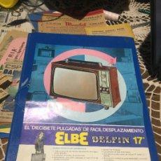 Coleccionismo Papel Varios: ANTIGUOS FOLLETO / PROSPECTO DE TELEVISION MARCA ELBE MODELO DELFIN 17 PORTATIL AÑOS 60-70. Lote 244448625