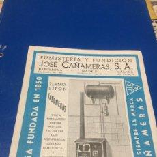 Coleccionismo Papel Varios: ANTIGUOS FOLLETO / PROSPECTO DE FUMISTERÍA Y FUNDICIÓN JOSÉ CAÑAMERAS S.A. AÑOS 20-30 BARCELONA. Lote 244449125