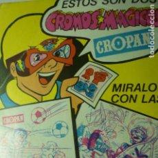 Coleccionismo Papel Varios: TARJETA PUBLICIDAD CROMOS MAGICOS CROPAN. Lote 244451640
