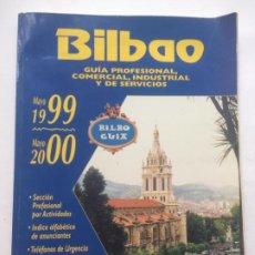 Coleccionismo Papel Varios: GUIA PROFESIONAL COMERCIAL, INDUSTRIAL Y DE SERVICIOS BILBAO 1999-2000. Lote 244862170