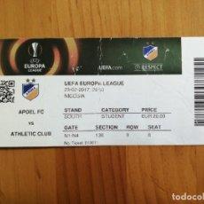 Collectionnisme Papier divers: TICKET - ENTRADA DE FUTBOL - APOEL FC VS ATHLETIC CLUB. Lote 245281125