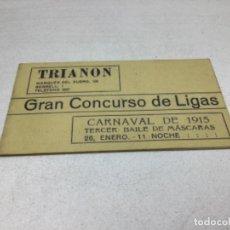 Coleccionismo Papel Varios: PROGRAMA CARNAVAL 1915 - GRAN CONCURSO DE LIGAS - SALA TRIANON MUSIC-HALL DE BARCELONA. Lote 245661460