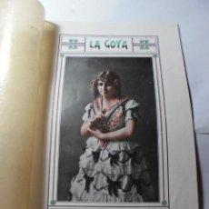 Coleccionismo Papel Varios: MAGNIFICO LIBRO LA GOYA, AURORA JAUFFRET DEL 1917. Lote 245745215