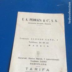 Coleccionismo Papel Varios: ANTIGUO FOLLETO / PROPAGANDA F.A. PEDRAZA Y CIA S.A. AÑO 1947. Lote 246544245