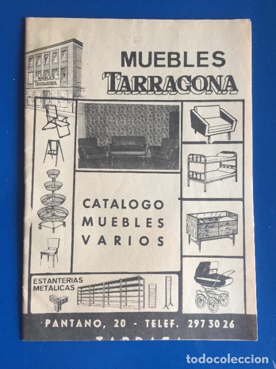 ANTIGUO FOLLETO / PROPAGANDA MUEBLES TARRAGONA CATALOGO MUEBLES VARIOS AÑOS 60- 70 (Coleccionismo en Papel - Varios)