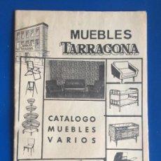 Coleccionismo Papel Varios: ANTIGUO FOLLETO / PROPAGANDA MUEBLES TARRAGONA CATALOGO MUEBLES VARIOS AÑOS 60- 70. Lote 246548265