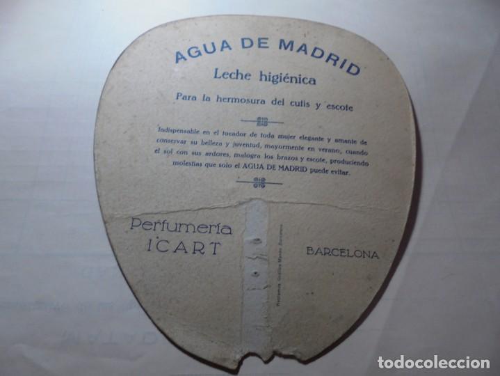 Coleccionismo Papel Varios: magnifico antiguo abanico pay pay agua de madrid leche higienica perfumeria icart años 1920-30 - Foto 4 - 247620155
