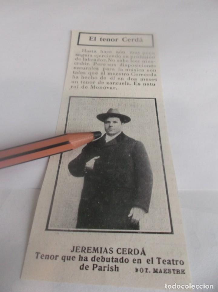 RECORTE AÑO 1905 - TEATRO PARISH ,EL TENOR JEREMIAS CERDÁ (MONOVAR -ALICANTE )EJERCIA COMO LABRADOR (Coleccionismo en Papel - Varios)