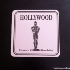 Coleccionismo Papel Varios: POSAVASOS DISCOTECA HOLLYWOOD (LLORET DE MAR). Lote 252501285