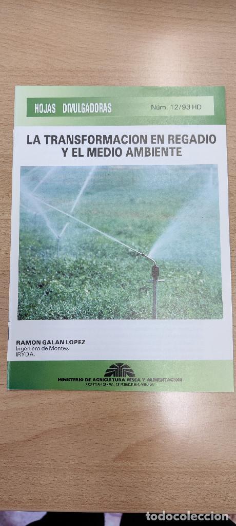LA TRANSFORMACIÓN EN REGADIO Y EL MEDIO AMBIENTE. HOJAS DIVULGADORAS NÚM. 12/93 HD (Coleccionismo en Papel - Varios)