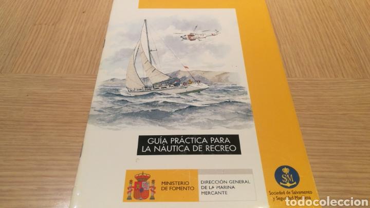 GUÍA PRÁCTICA PARA LA NÁUTICA DE RECREO - SOCIEDAD DE SALVAMENTO Y SEGURIDAD MARINA (Coleccionismo en Papel - Varios)