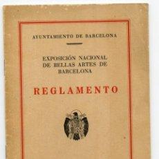 Coleccionismo Papel Varios: AYUNTAMIENTO DE BARCELONA REGLAMENTO DE LA EXPOSICIÓN DE BELLAS ARTES(1944). Lote 254207930
