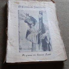 Coleccionismo Papel Varios: PROGRAMA DE SEMANA SANTA DE SEVILLA - EL CORREO DE ANDALUCIA - 1944 - FALTA PORTADA. Lote 257386890