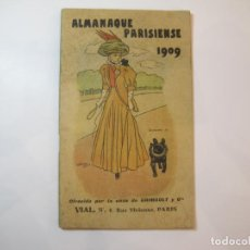 Coleccionismo Papel Varios: ALMANAQUE PARISIENSE 1909-CASA GRIMAULT Y CIA-VER FOTOS-(K-2405). Lote 257695740