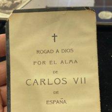 Coleccionismo Papel Varios: ANTIGUO RECORDATORIO RELIGIOSO CARLOS VII. Lote 258806380