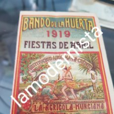 Coleccionismo Papel Varios: BANDO DE LA HUERTA MURCIA 1919 INSTITUCION AGRICOLA DE CREDITO HOMENAJE FRUTOS BAEZA. Lote 258833645