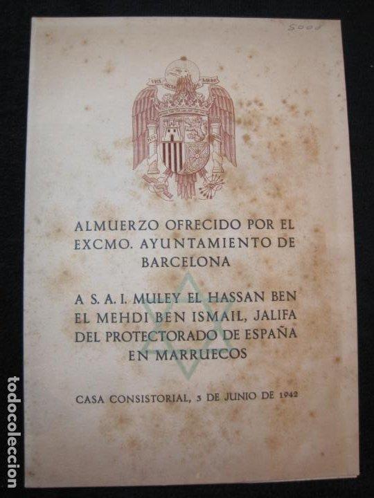 Coleccionismo Papel Varios: ALMUERZO AYUNTAMIENTO BARCELONA-PROTECTORADO MARRUECOS-AÑO 1942-OLIVA DE VILANOVA-VER FOTOS-(K-2689) - Foto 3 - 261087535