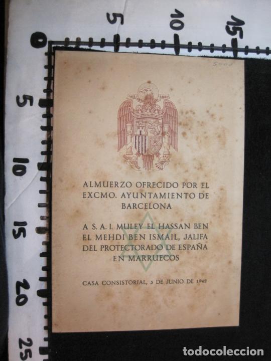Coleccionismo Papel Varios: ALMUERZO AYUNTAMIENTO BARCELONA-PROTECTORADO MARRUECOS-AÑO 1942-OLIVA DE VILANOVA-VER FOTOS-(K-2689) - Foto 8 - 261087535