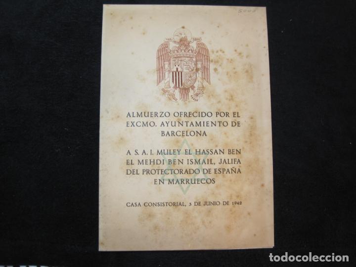 ALMUERZO AYUNTAMIENTO BARCELONA-PROTECTORADO MARRUECOS-AÑO 1942-OLIVA DE VILANOVA-VER FOTOS-(K-2689) (Coleccionismo en Papel - Varios)