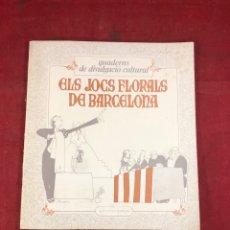 Coleccionismo Papel Varios: ELS JOCS FLORALS DE BARCELONA. Lote 261688350