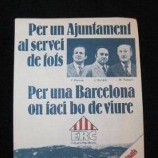 Coleccionismo Papel Varios: ERC-ESQUERRA REPUBLICANA-PUBLICITAT ELECCIONS AJUNTAMENT BARCELONA 1979-VER FOTOS-(K-2471). Lote 262305805