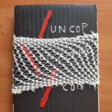 Coleccionismo Papel Varios: 1998 UN COPP , UN ALTRE COP - VICTOR MIRA / OBRA DE VANGUARDIA - PROCEDE DEL CAVE CANIS Nº 8. Lote 262897790