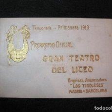 Collectionnisme Papier divers: GRAN TEATRO DEL LICEO-CATALOGO PROGRAMA PRIMAVERA 1913-VER FOTOS-(K-2875). Lote 263753275