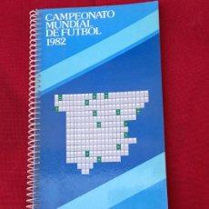 Coleccionismo Papel Varios: CAMPEONATO MUNDIAL DE FUTBOL 1982 - CAMPSA´82.. Lote 264836104