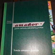 Collectionnisme Papier divers: LIBRO CORTE Y CONFECCION SISTEMA AMADOR DECIMA EDICION. Lote 265845279