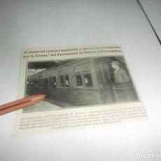 Coleccionismo Papel Varios: RECORTE AÑO 1922(BILBAO)VAGONES TREN , POR LA COMP,ª DEL FERROCARRIL BILBAO Á PORTUGALETE. Lote 266578078
