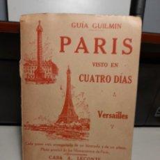 Coleccionismo Papel Varios: GUIA GUILMIN - PLANO DE PARIS & VERSAILLES ( EDITADO EN LOS AÑOS 60). Lote 266778934
