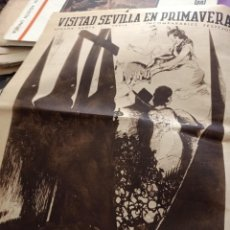 Outros artigos de papel: VISITAD SEVILLA EN PRIMAVERA SEMANA SANTA FERIA INCOMPRABLE FESTEJOS MARTINEZ DE LEON. Lote 268846319