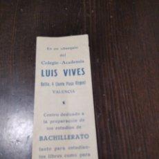 Coleccionismo Papel Varios: NOTAS COLEGIO. LUIS VIVES VALENCIA. Lote 268906409