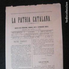 Coleccionismo Papel Varios: VALLS-LA PATRIA CATALANA-NUMERO 1-21 OCTUBRE 1880-REVISTA ANTIGA-VER FOTOS-(V-22.811). Lote 269155833