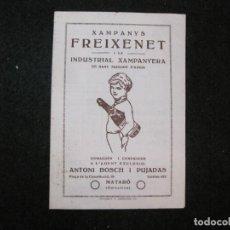 Coleccionismo Papel Varios: SANT SADURNI DE'ANOIA-XAMPANYS FREIXENET I LA INDUSTRIAL XAMPANYERA-PUBLICITAT-VER FOTOS-(K-3334). Lote 269471453