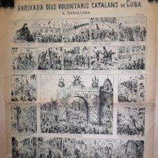 Outros artigos de papel: AUCA - ALELUYA - ARRIVADA DELS VOLUNTARIS CATALANS DE CUBA A BARCELONA - SIGLO XIX - 32 X 44.50 CM. Lote 269828873
