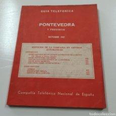 Coleccionismo Papel Varios: GUIA TELEFONICA PONTEVEDRA Y PROVINCIA 1967 VIGO REDONDELA CANGAS VILLAGARCIA SILLEDA LA GUARDIA .... Lote 270530493