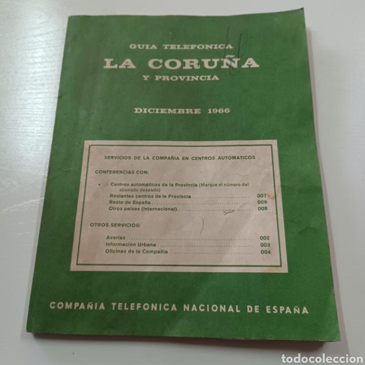 GUIA TELEFONICA LA CORUÑA Y PROVINCIA 1966 FERROL SANTIAGO DE COMPOSTELA ... (Coleccionismo en Papel - Varios)