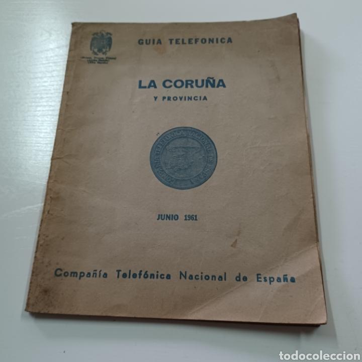 GUIA TELEFONICA 1961 LA CORUÑA Y PROVINCIA - SANTIAGO DE COMPISTELA FERROL .... (Coleccionismo en Papel - Varios)