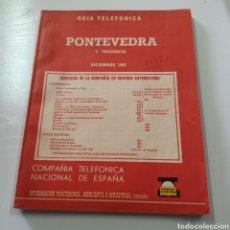 Coleccionismo Papel Varios: GUIA TELEFONIVA DE PONTEVEDRA Y PROVINCIA 1969 VIGO TUY PORRIÑO ESTRADA .... Lote 270533383