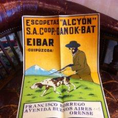 Coleccionismo Papel Varios: POSTER. ESCOPETAS ALCYÓN. COOP. DANOK-BAT. EIBAR (GUIPÚZCOA) FRANCISCO BORREGO. ORENSE. Lote 270876108