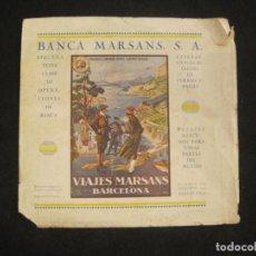 Coleccionismo Papel Varios: PUBLICIDAD BANCA MARSANS-VIAJES MARSANS-CENTRE EXCURSIONISTA CATALUNYA-VER FOTOS-(V-22.819). Lote 270945213